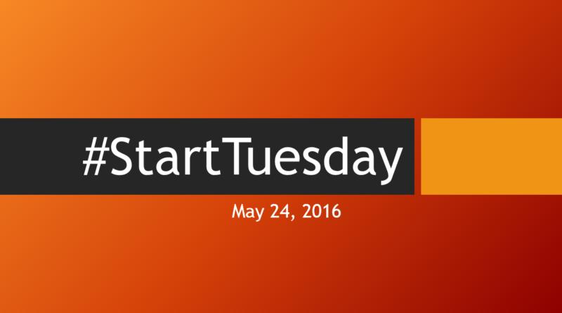 #StartTuesday